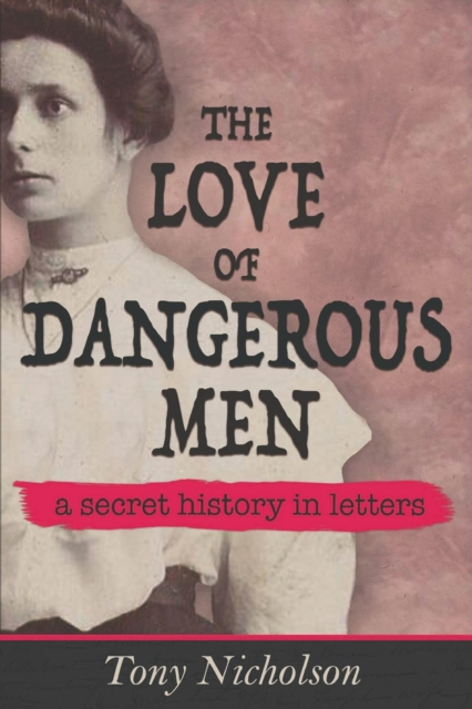 Love of Dangerous Men