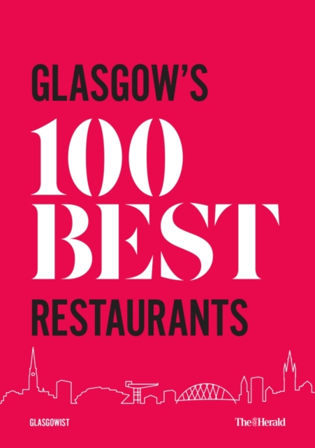 Glasgow's 100 Best Restaurants 2020