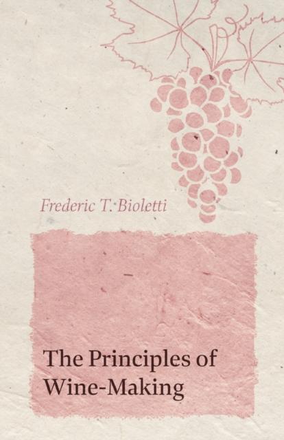 Principles of Wine-Making