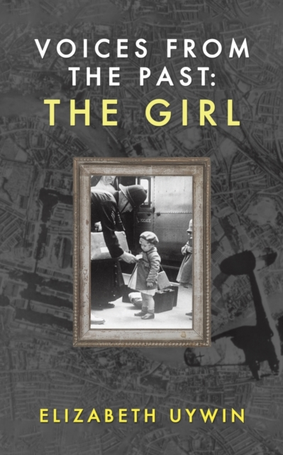 Voices from the Past: The Girl