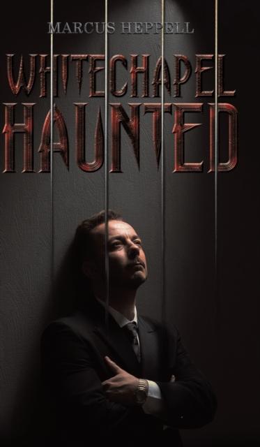 Whitechapel Haunted