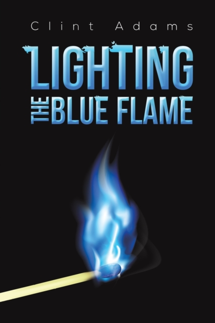 Lighting the Blue Flame