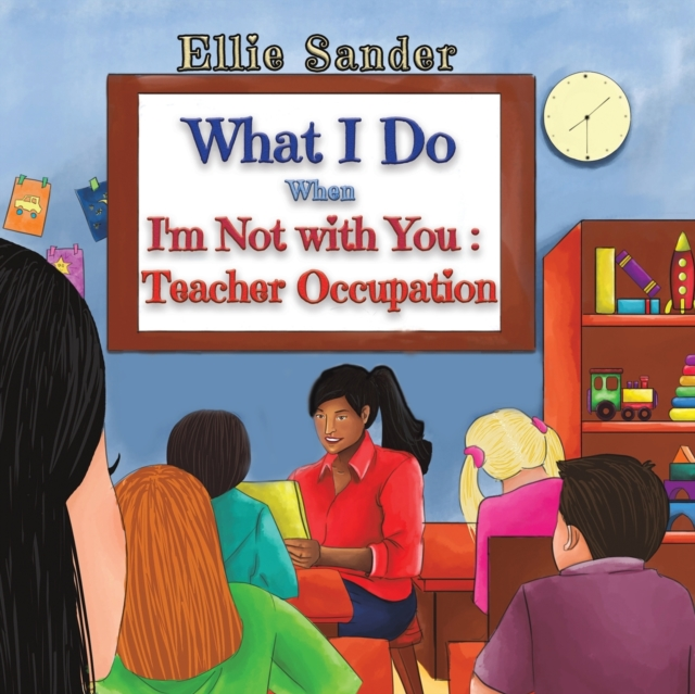 What I Do When I'm Not with You: Teacher Occupation