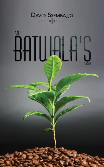 Mr Batwala's Farm