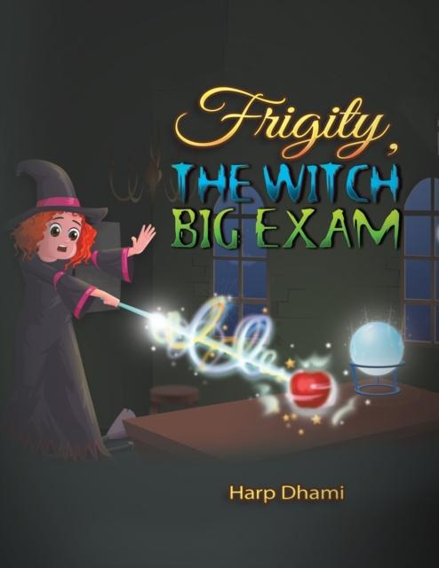 Frigity, the Witch - Big Exam