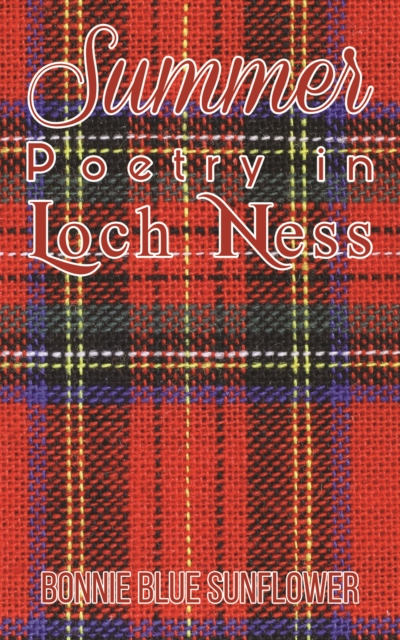 Summer Poetry in Loch Ness