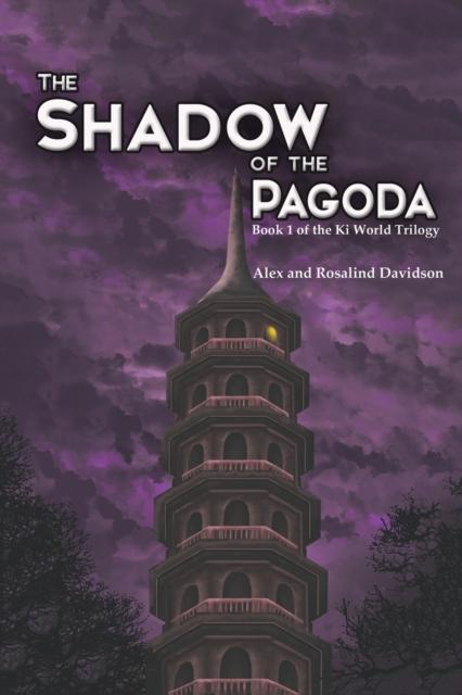 Shadow of the Pagoda