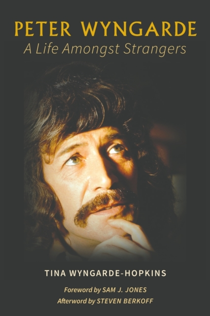 Peter Wyngarde: A Life Amongst Strangers