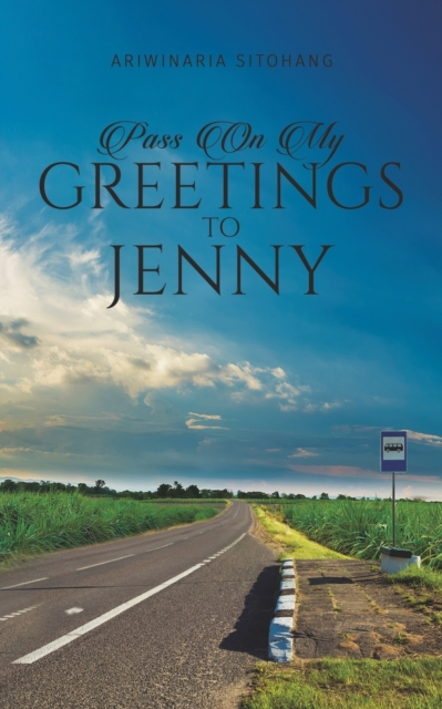 Pass On My Greetings to Jenny