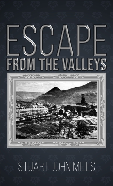 Escape from the Valleys