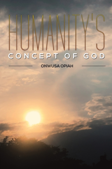 Humanity's Concept of God