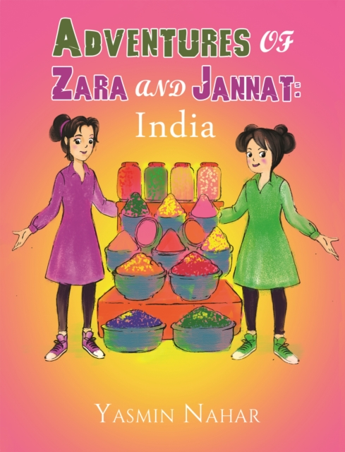 Adventures of Zara and Jannat: India