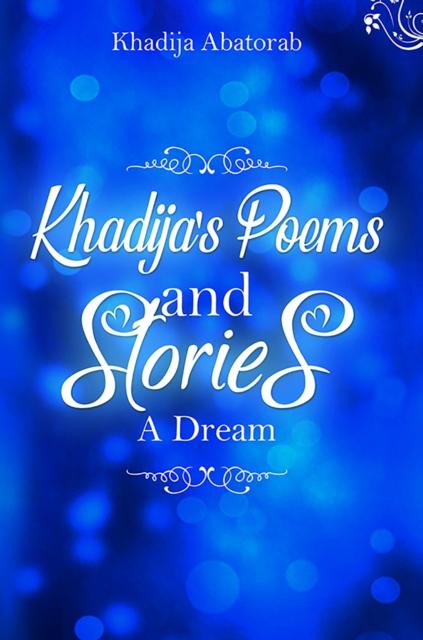 Khadija's Poems and Stories