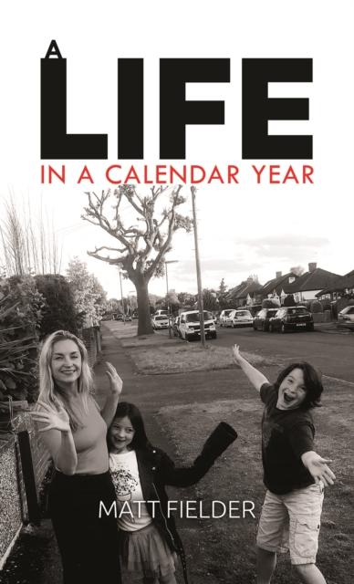ALIFE IN A CALENDAR YEAR