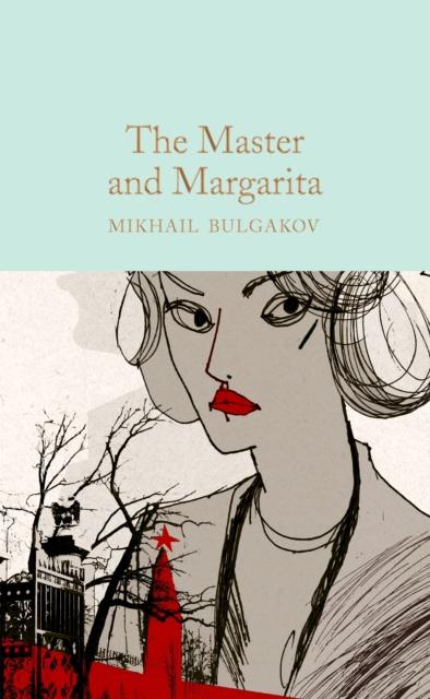 The Master and Margarita (Macmillan Collector's Library)