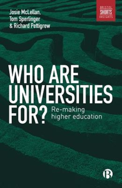 Who are Universities For?