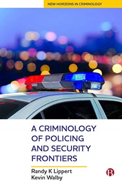 Criminology of Policing and Security Frontiers