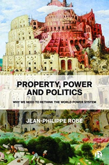 Property, Power and Politics