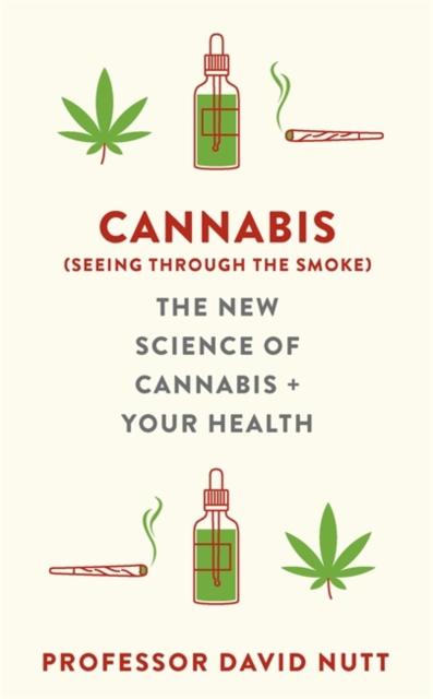 Cannabis (seeing through the smoke)