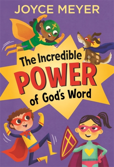 Incredible Power of God's Word for Kids