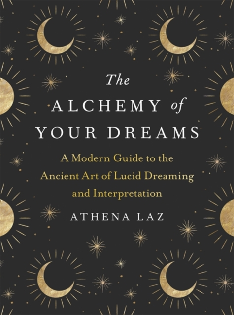 Alchemy of Your Dreams