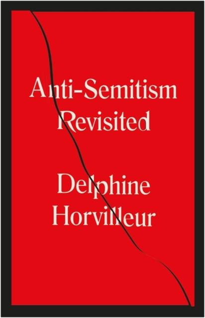 Anti-Semitism Revisited
