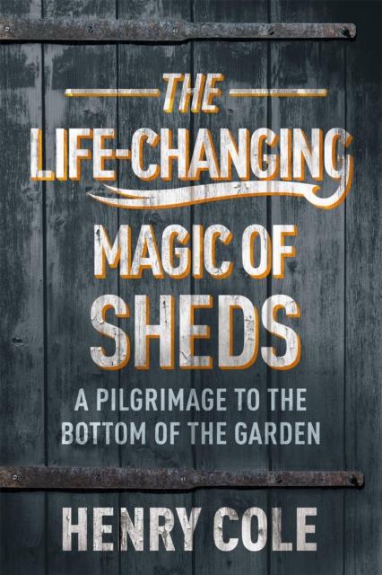 Life-Changing Magic of Sheds