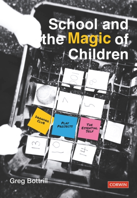 School and the Magic of Children