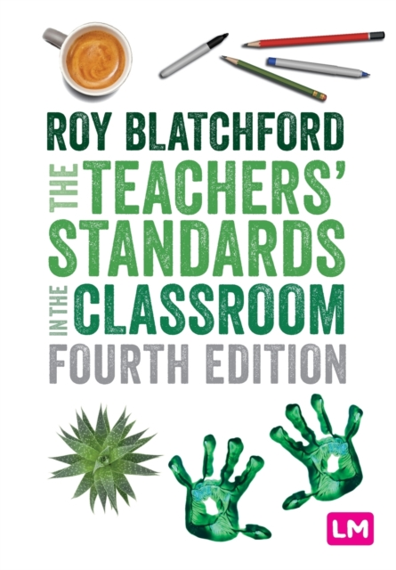 Teachers' Standards in the Classroom