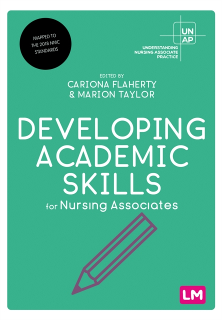 Developing Academic Skills for Nursing Associates