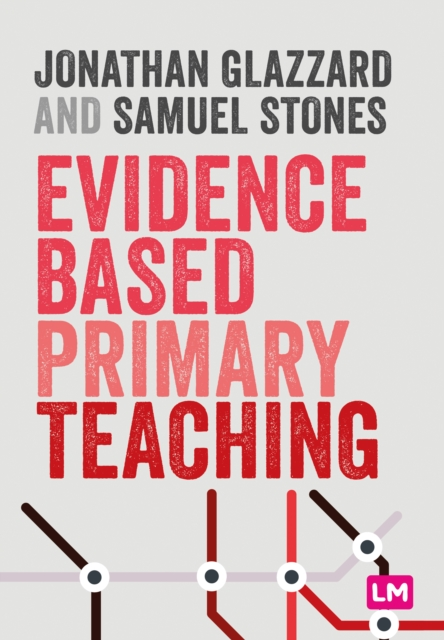 Evidence Based Primary Teaching