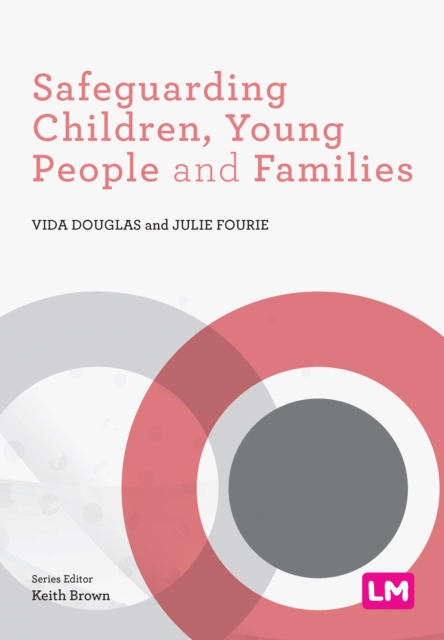 Safeguarding Children, Young People and Families