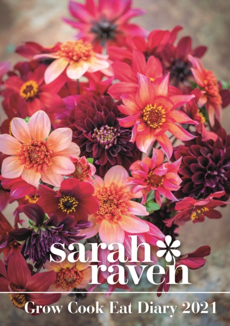 Sarah Raven Grow Cook Eat Deluxe A5 Diary 2021