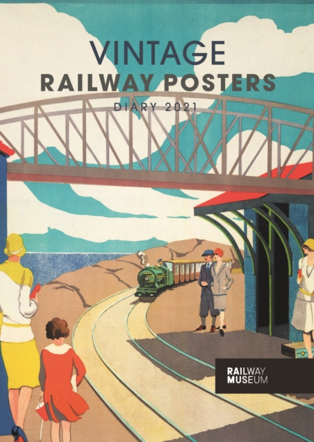 Vintage Railway Posters National Railway Museum A5 Diary 2021