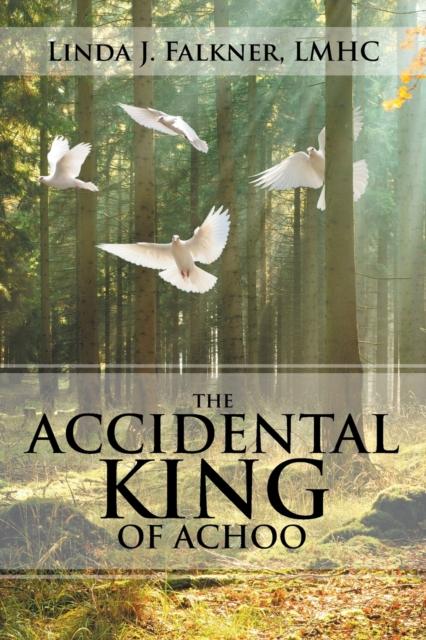 Accidental King of Achoo