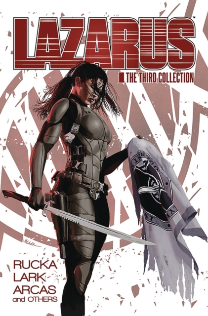 Lazarus: The Third Collection