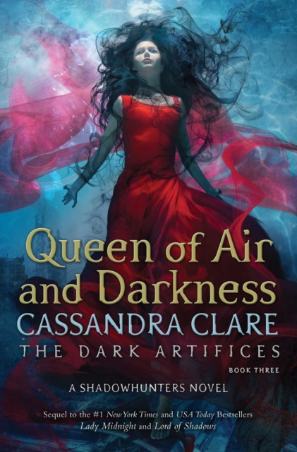 Dark Artifices 3: Queen of Air and Darkness