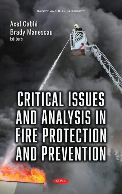 Critical Issues and Analysis in Fire Protection and Prevention
