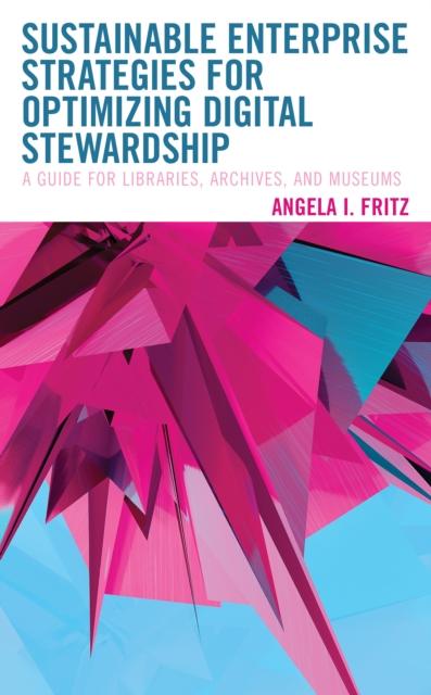 Sustainable Enterprise Strategies for Optimizing Digital Stewardship