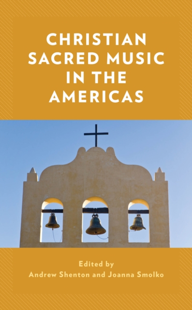 Christian Sacred Music in the Americas