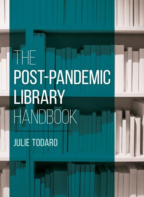 Post-Pandemic Library Handbook