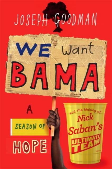 We Want 'Bama!