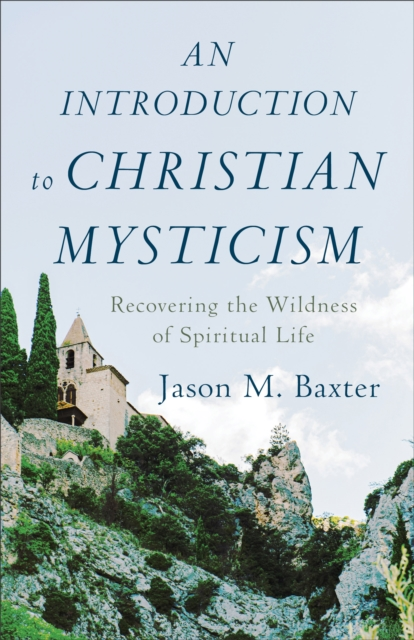 Introduction to Christian Mysticism