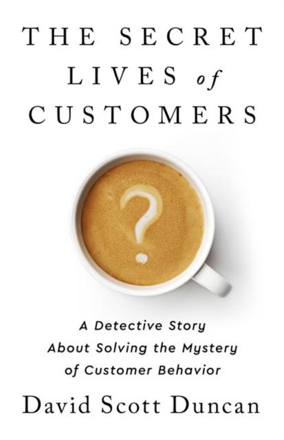 Secret Lives of Customers