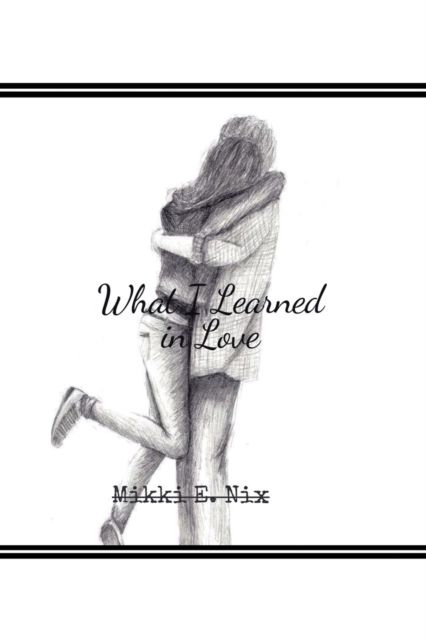 What I Learned in Love