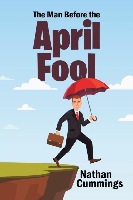Man Before the April Fool