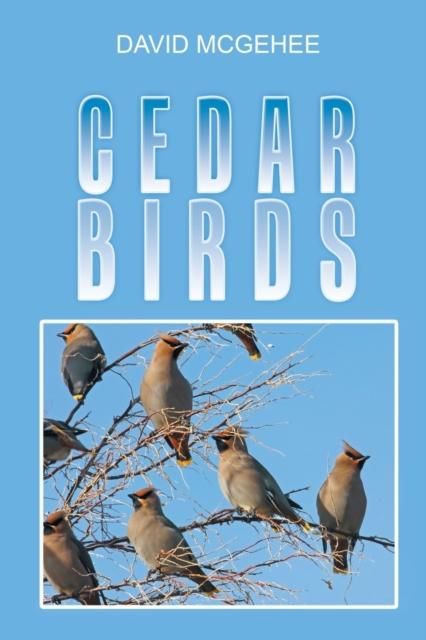 Cedar Birds
