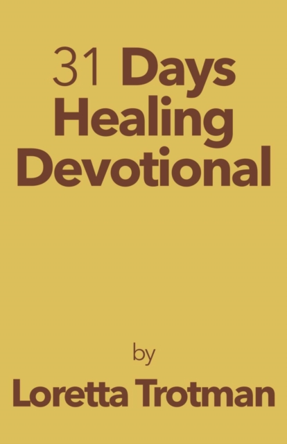31 Days Healing Devotional