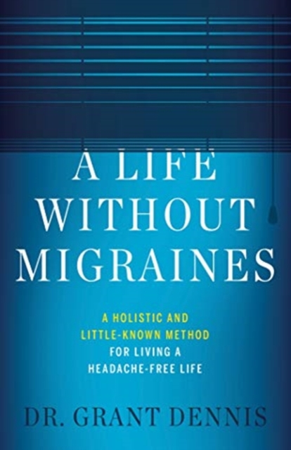 Life Without Migraines