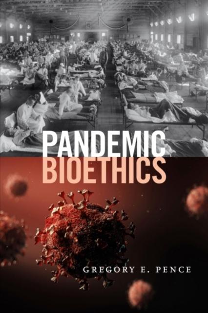 Pandemic Bioethics